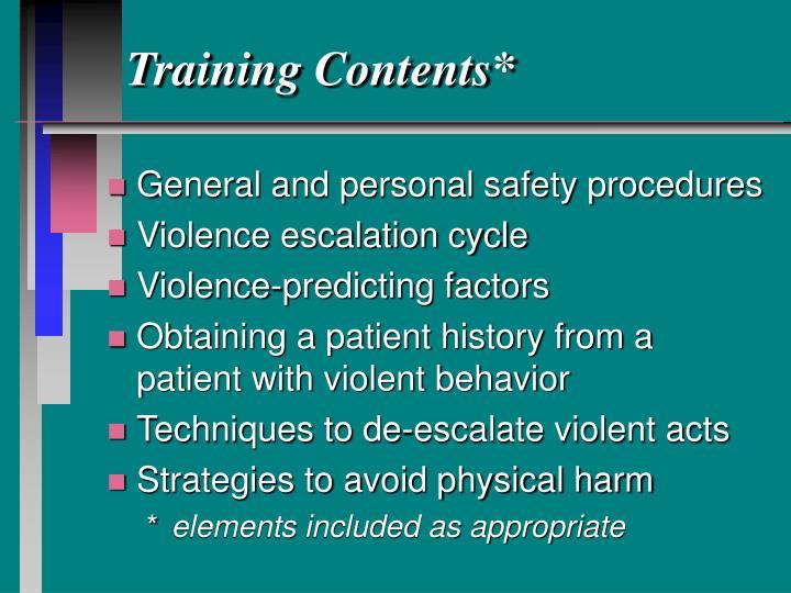 Training Contents*