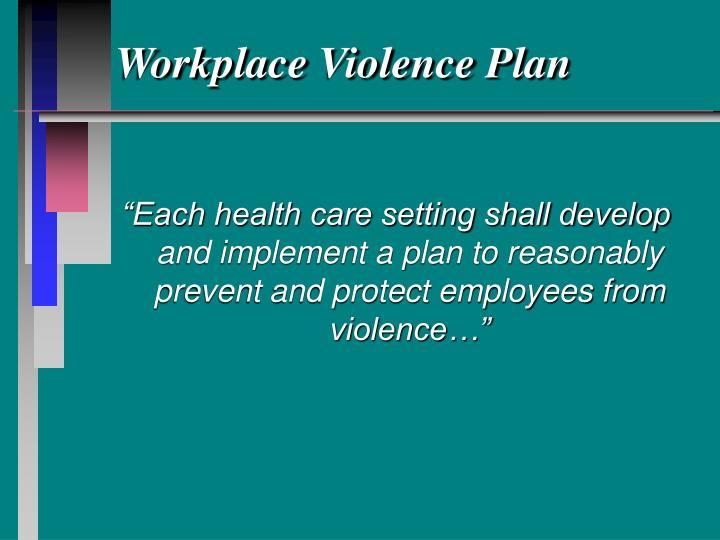Workplace Violence Plan