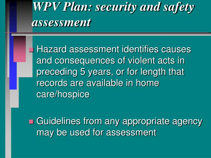 WPV Plan: security and safety assessment