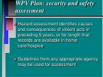 wpv plan security and safety assessment