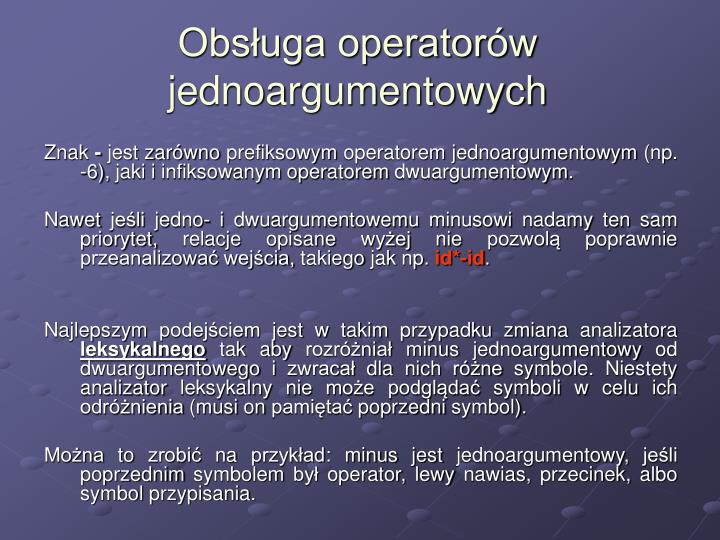 Obsługa operatorów jednoargumentowych