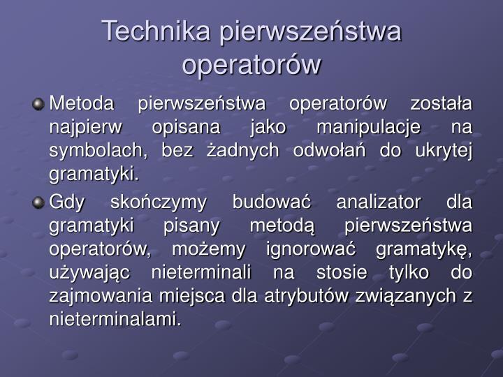 Technika pierwszeństwa operatorów