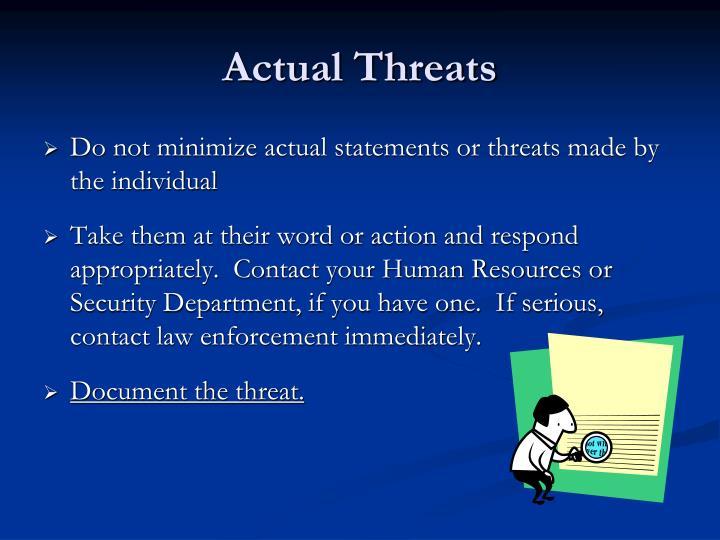 Actual Threats