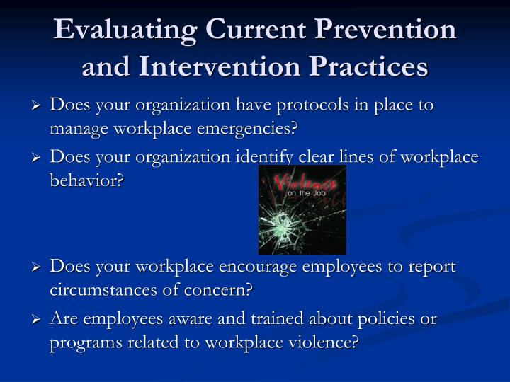 Evaluating Current Prevention and Intervention Practices