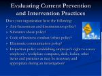 evaluating current prevention and intervention practices1