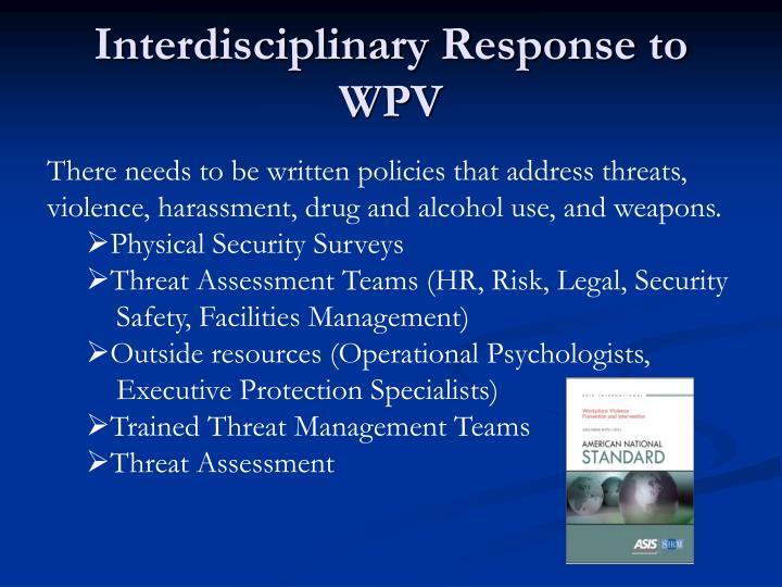 Interdisciplinary Response to WPV