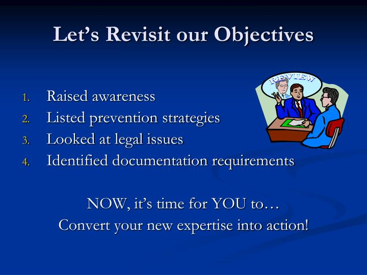 Let's Revisit our Objectives
