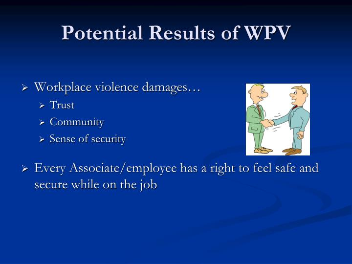 Potential Results of WPV