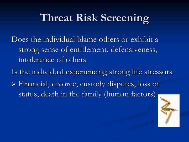 Threat Risk Screening