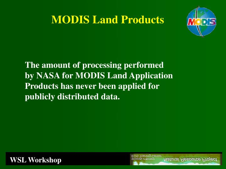 MODIS Land Products