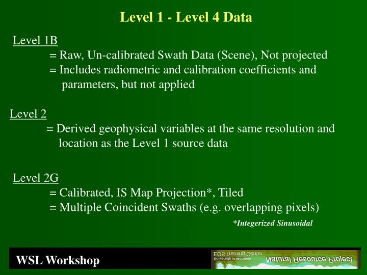 Level 1 - Level 4 Data
