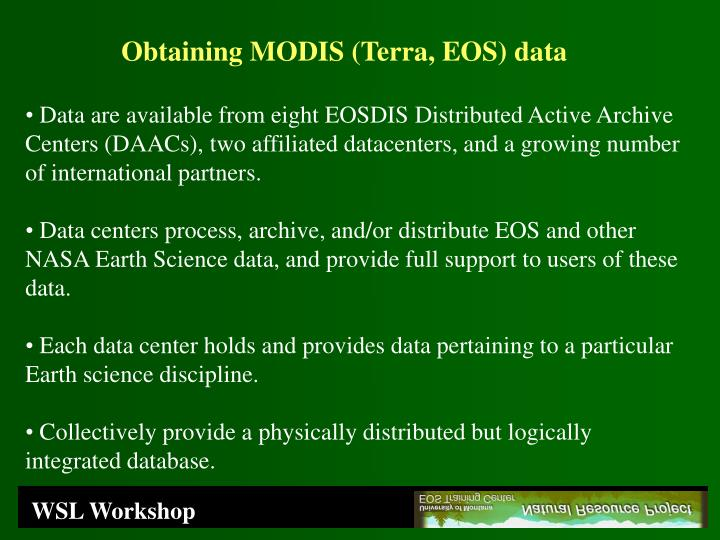 Obtaining MODIS (Terra, EOS) data