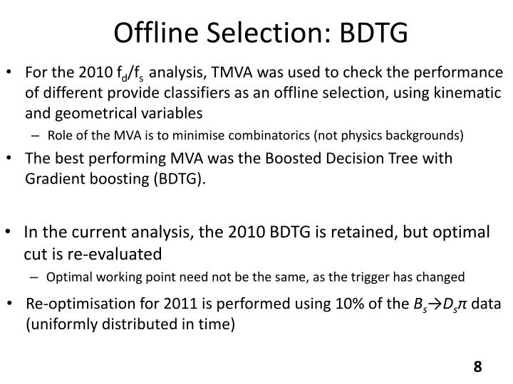 Offline Selection: BDTG