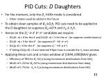 pid cuts d daughters