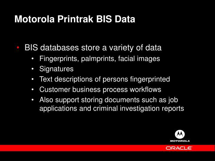 Motorola Printrak BIS Data