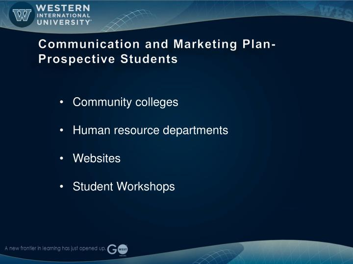 Communication and Marketing Plan- Prospective Students