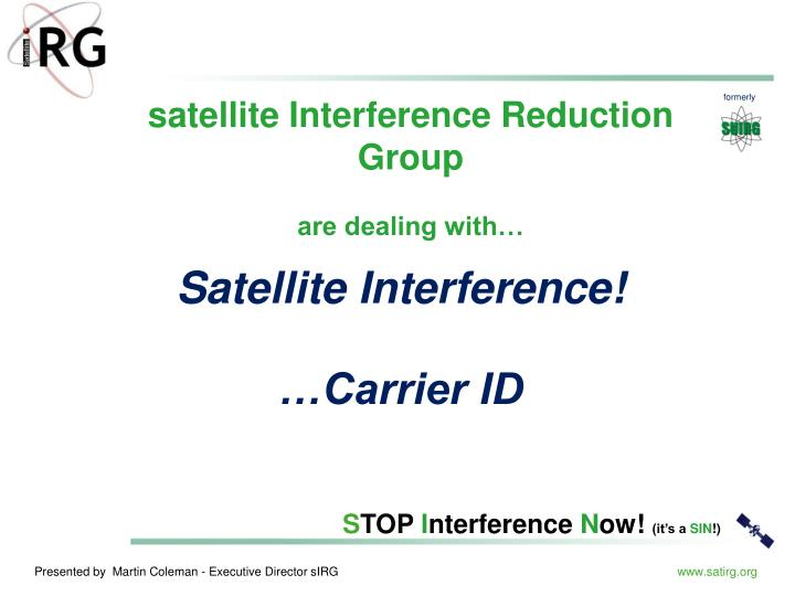 Satellite Interference!