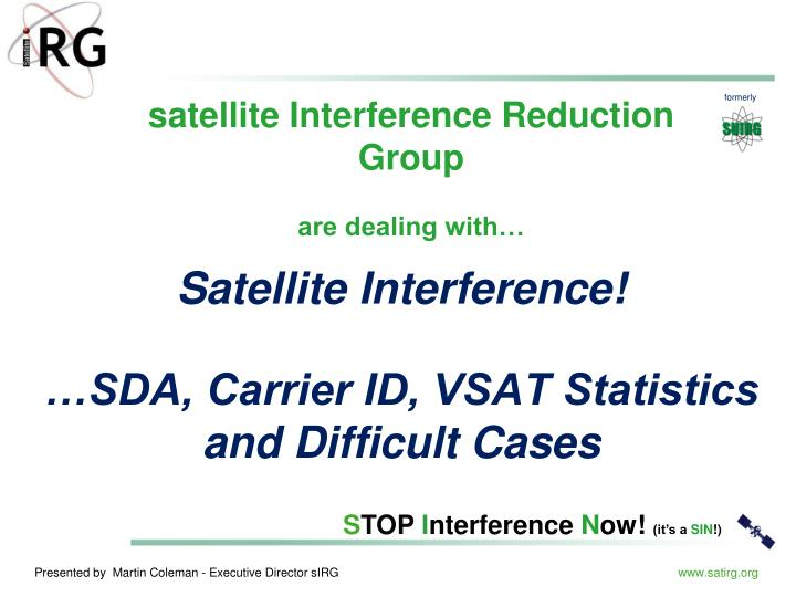 Satellite interference sda carrier id vsat statistics and difficult cases