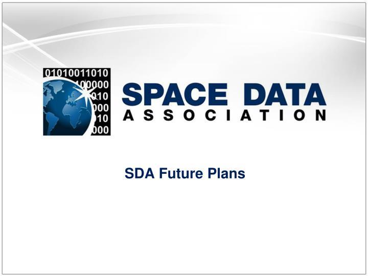 SDA Future Plans