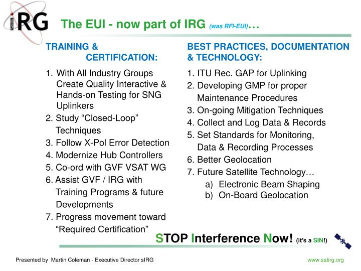 The EUI - now part of IRG