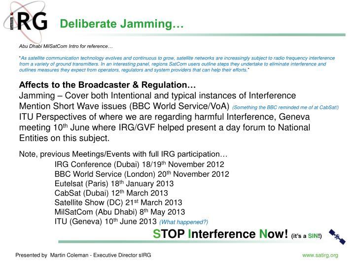 Deliberate Jamming…