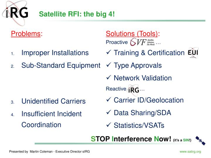 Satellite RFI: the big 4!