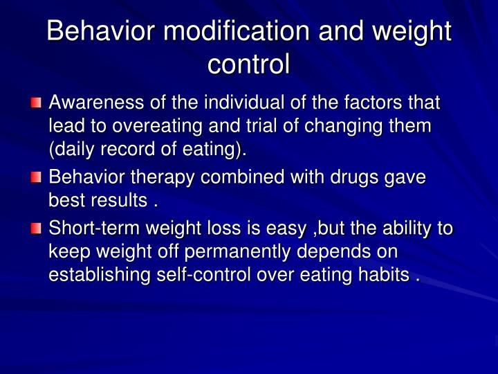 Behavior modification and weight control