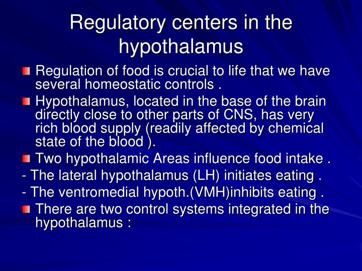 Regulatory centers in the hypothalamus
