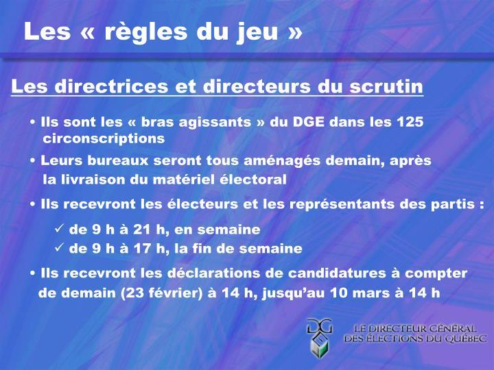 Les directrices et directeurs du scrutin