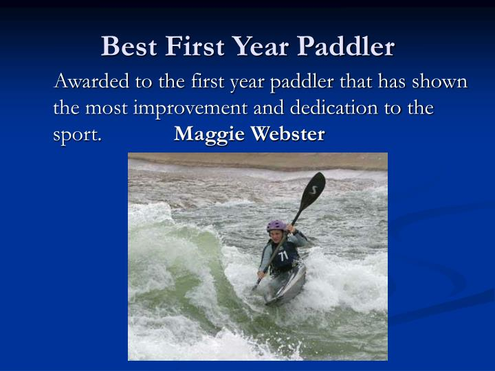 Best First Year Paddler