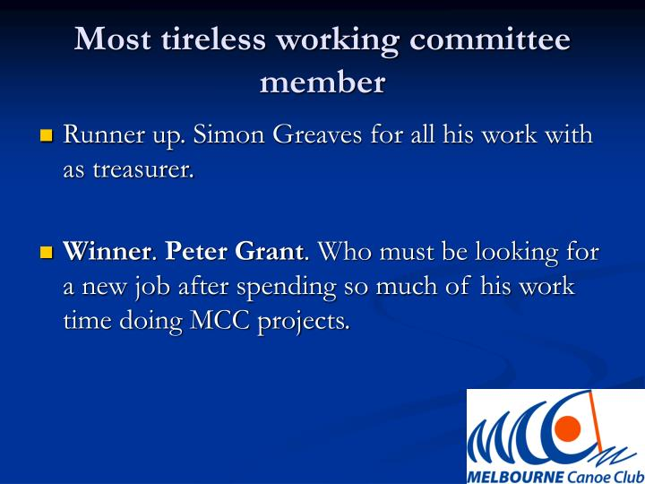 Most tireless working committee member