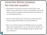 november mentor question no interview question