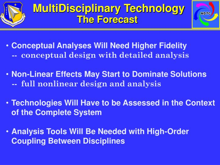 MultiDisciplinary Technology