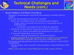 technical challenges and needs cont