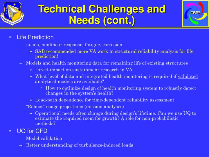 Technical Challenges and Needs (cont.)