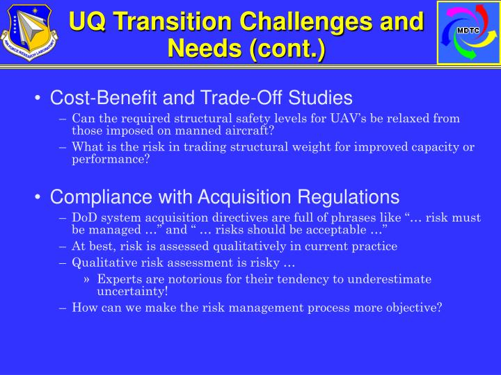 UQ Transition Challenges and Needs (cont.)