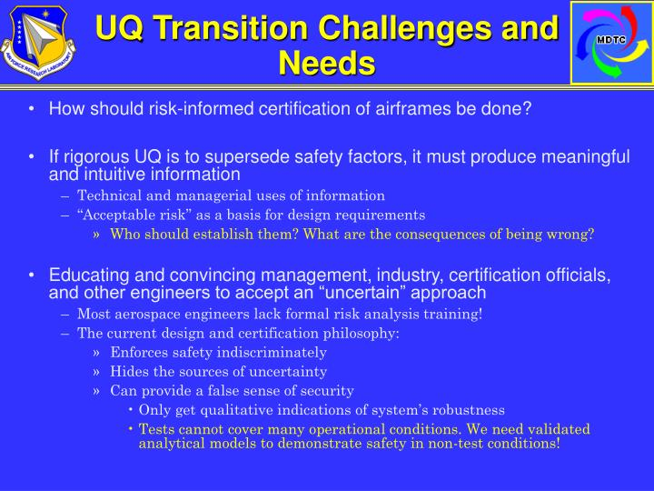 UQ Transition Challenges and Needs