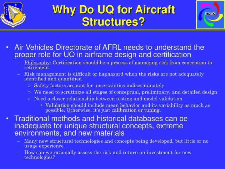 Why Do UQ for Aircraft Structures?