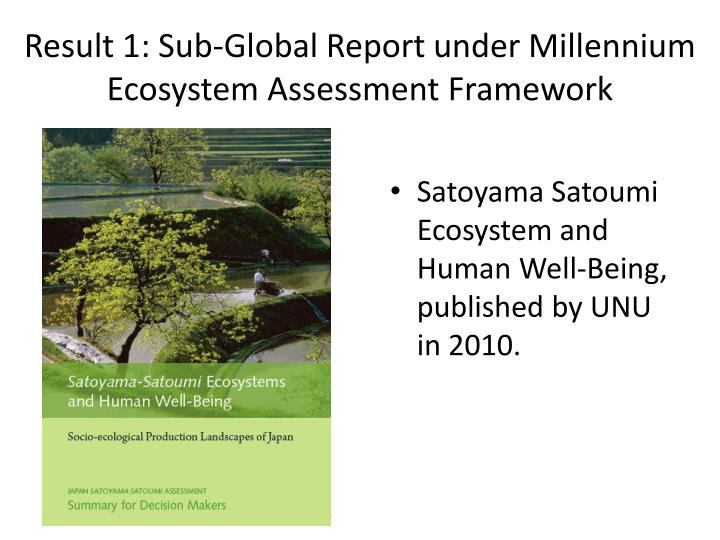 Result 1: Sub-Global Report under Millennium Ecosystem Assessment Framework