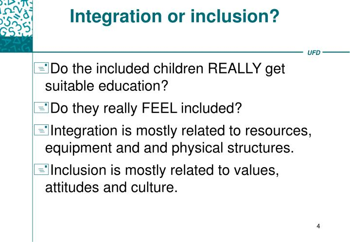 Integration or inclusion?