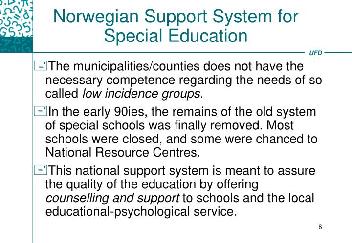 Norwegian Support System for Special Education