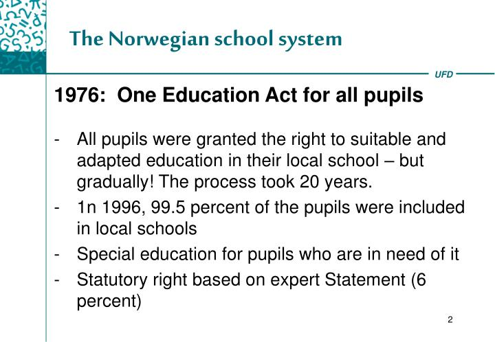 The Norwegian school system