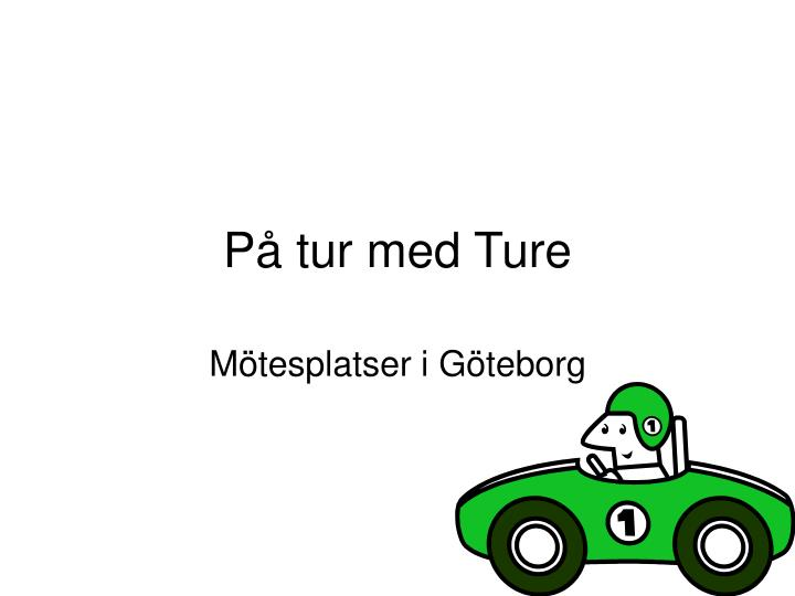 P tur med ture