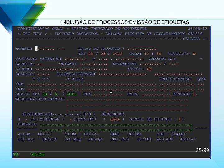 INCLUSÃO DE PROCESSOS/EMISSÃO DE ETIQUETAS