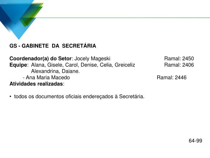 GS - GABINETE  DA  SECRETÁRIA