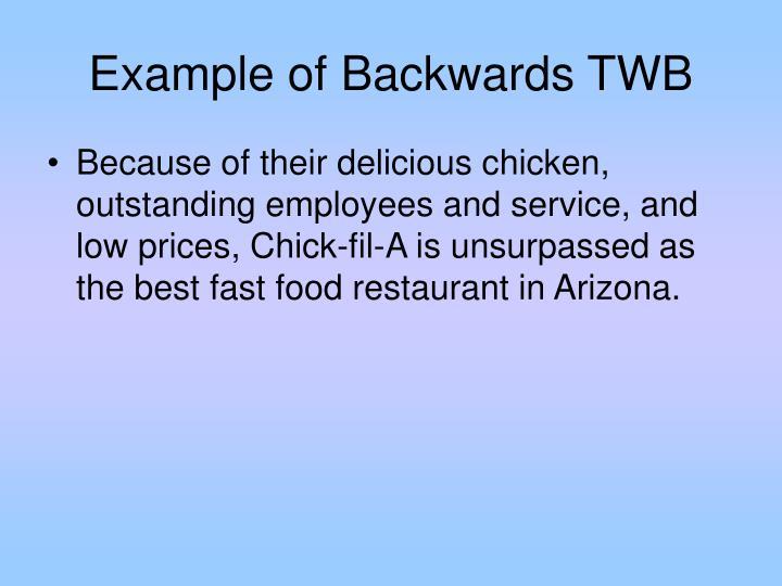 Example of Backwards TWB