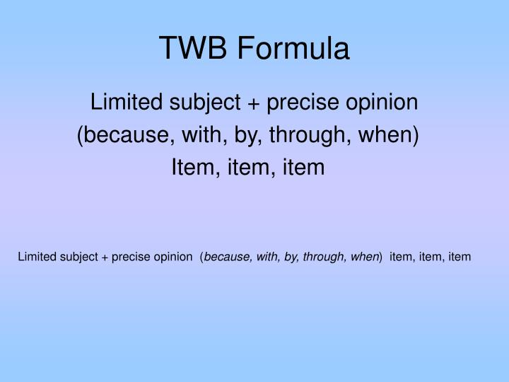 TWB Formula
