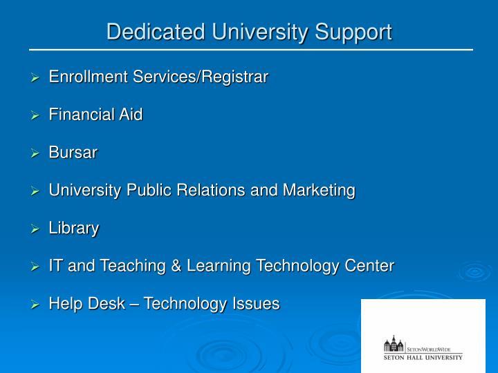 Dedicated University Support