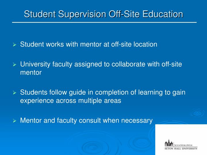 Student Supervision Off-Site Education