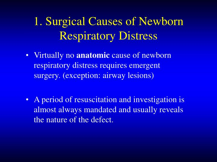 1. Surgical Causes of Newborn Respiratory Distress